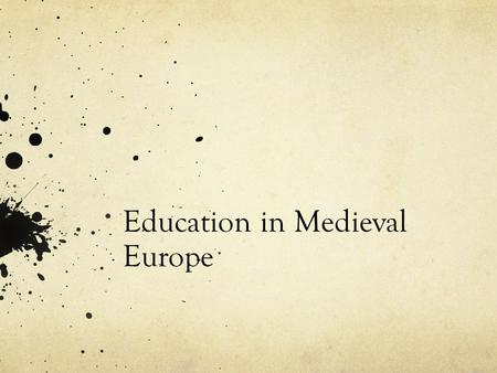 Education in Medieval Europe