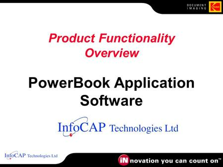 Product Functionality Overview PowerBook Application Software.