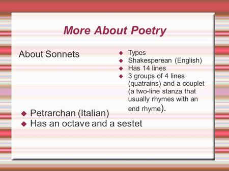More About Poetry About Sonnets Petrarchan (Italian)