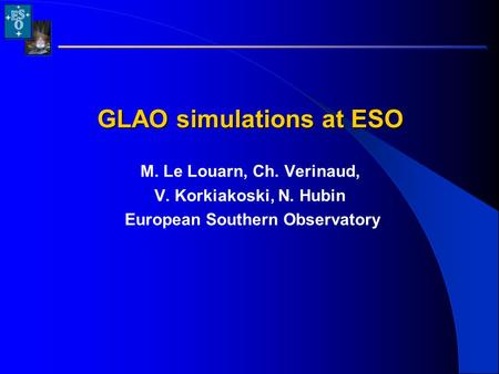GLAO simulations at ESO European Southern Observatory