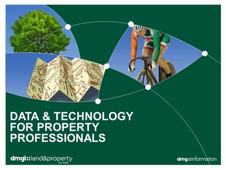 "DATA & TECHNOLOGY FOR PROPERTY PROFESSIONALS. © 2014 DMGT |1 ""We identify and translate environmental and property risk into facts, insight and opportunity."