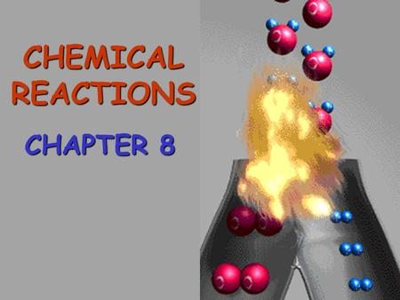 CHEMICAL REACTIONS CHAPTER 8 Evidence of a Chemical Rx 1. Color change 2. Formation of a gas 3. Heat produced or heat absorbed 4. Formation of a precipitate.