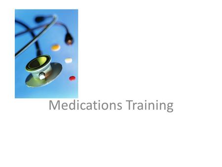 Medications Training. The following presentation is designed to walk you through the process of administering medications to students. Please refer to.