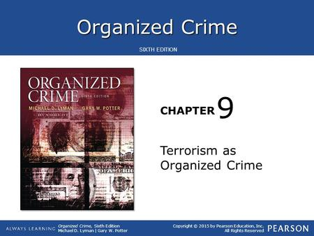 9 Terrorism as Organized Crime.