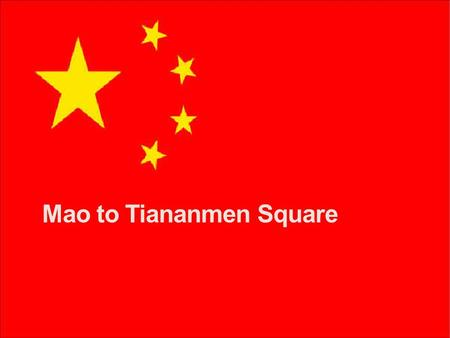 Mao to Tiananmen Square. China divided Taiwan= Nationalist China -U.S. aided Controlled by Chiang Kai-Shek Mainland=People's Republic of China -Soviet.