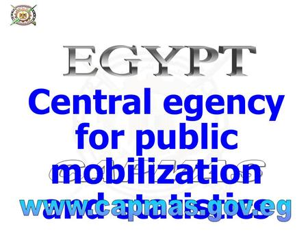 Central egency for public mobilization and statistics.