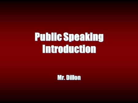 Public Speaking Introduction