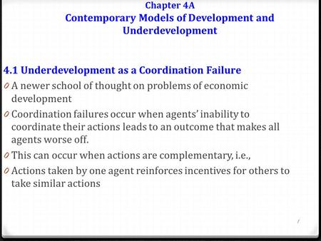 Chapter 4A Contemporary Models of Development and Underdevelopment