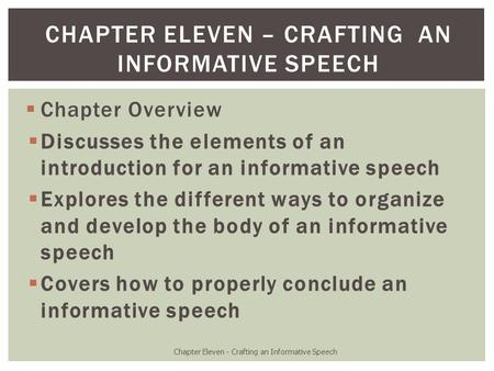 Chapter eleven – Crafting an Informative Speech