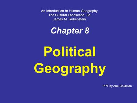 Political Geography Chapter 8 An Introduction to Human Geography