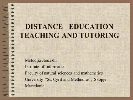 DISTANCE EDUCATION TEACHING AND TUTORING