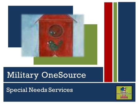 Special Needs Services Serving Active Duty Guard, Reserve and Their Families Military OneSource.