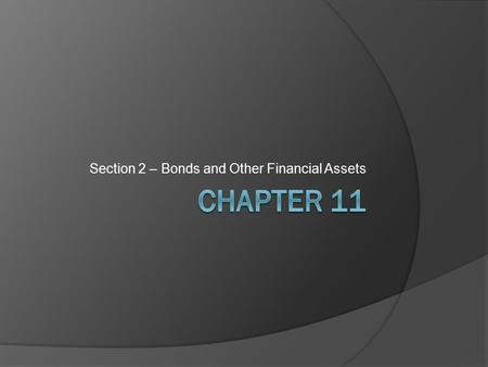 Section 2 – Bonds and Other Financial Assets