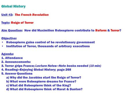Global History Unit #2: The French Revolution Topic: Reign of Terror