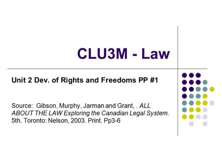 CLU3M - Law Unit 2 Dev. of Rights and Freedoms PP #1