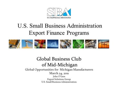 U.S. Small Business Administration Export Finance Programs