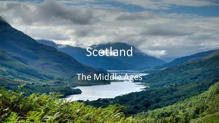 Scotland The Middle Ages. 1.What is a nation? What does it mean to be a citizen of a nation?