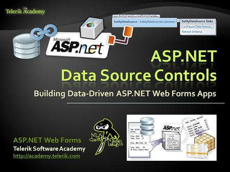 Building Data-Driven ASP.NET Web Forms Apps Telerik Software Academy  ASP.NET Web Forms.