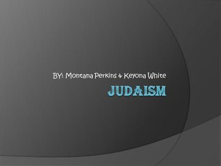 BY: Montana Perkins & Keyona White. Moses  He was a great figure to the Jews, and he was the teacher in Hebrew.  The first five books of the Bible are.