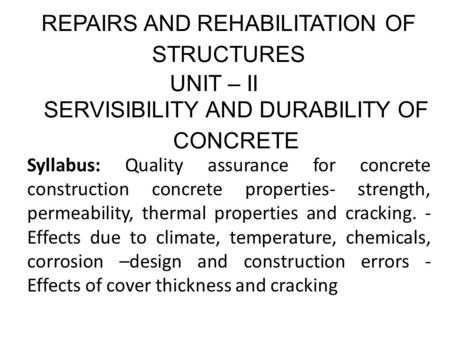REPAIRS AND REHABILITATION OF STRUCTURES UNIT – II