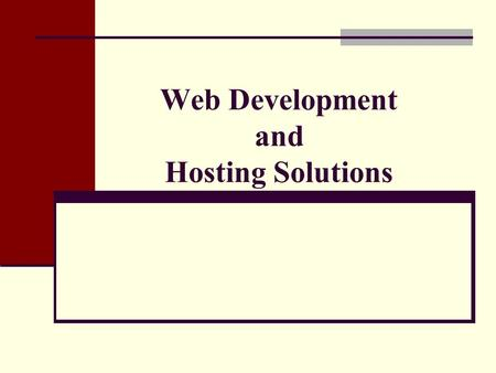 Web Development and Hosting Solutions Mission of Superstition Computers Web Development and Hosting Solutions We will work with our clients to develop.
