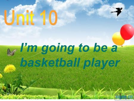 I'm going to be a basketball player Revise the jobs we know.