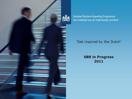 'Get inspired by the Dutch' SBR in Progress 2011.
