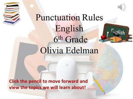 Punctuation Rules English 6th Grade Olivia Edelman
