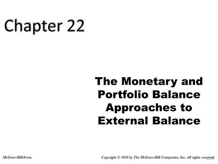 The Monetary and Portfolio Balance Approaches to External Balance
