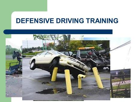 DEFENSIVE DRIVING TRAINING. What's difficult about driving? Increasing amount of vehicles on the road Other drivers attitudes Weather conditions Heavy.
