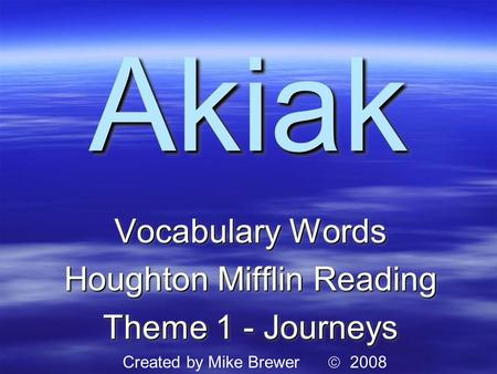 Vocabulary Words Houghton Mifflin Reading Theme 1 - Journeys
