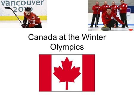 Canada at the Winter Olympics. 2010 Olympic Winter Games In Vancouver Vancouver, British Colombia, Canada, was selected to host the 2010 Winter Olympics.
