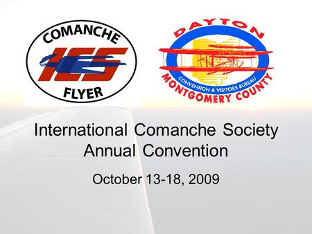 International Comanche Society Annual Convention October 13-18, 2009.