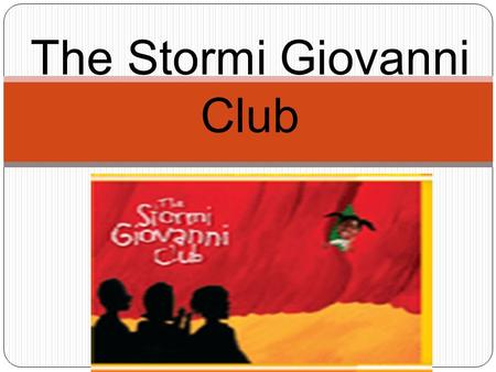 The Stormi Giovanni Club