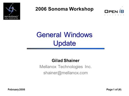 2006 Sonoma Workshop February 2006Page 1 of (#) General Windows Update Gilad Shainer Mellanox Technologies Inc.