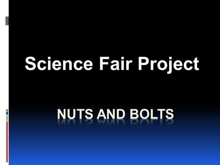 Science Fair Project. Science Fair Project - Purpose  To give the student a better understanding of the dynamic nature of God's awesome creative power.