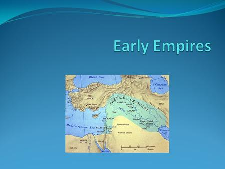 Early Empires.