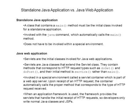 Standalone Java Application vs. Java Web Application
