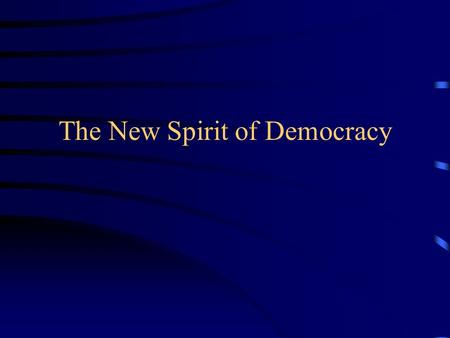 The New Spirit of Democracy. A) The Election of 1824.