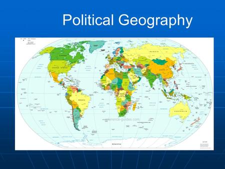 Political Geography. Political culture learned and shared how / what we think about politics communism, democracy, conservatives, liberals, democrats,