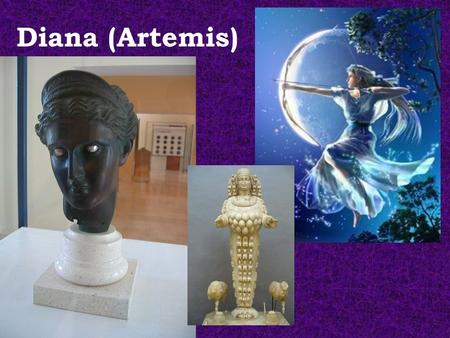 Diana (Artemis). Diana's Birth What is the story of Diana's (Artemis) birth? What do you remember?