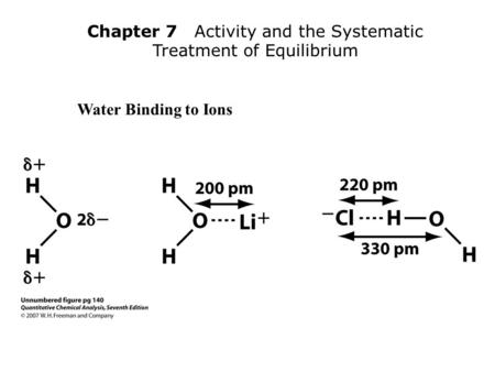 Chapter 7 Activity and the Systematic Treatment of Equilibrium