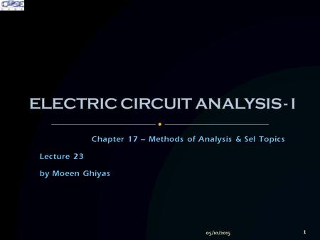 Chapter 17 – Methods of Analysis & Sel Topics Lecture 23 by Moeen Ghiyas 05/10/2015 1.