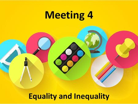 Equality and Inequality Meeting 4. Equations An equation is a statement that two mathematical expressions are equal. The values of the unknown that make.