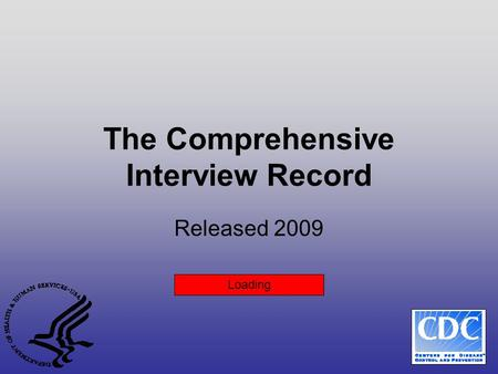 The Comprehensive Interview Record Released 2009 Loading.