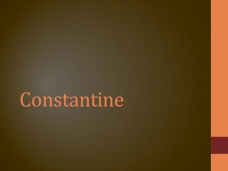 Constantine. Pre-Constantine About 250 AD, first empire wide persecution (Decius) Roman Empire had suffered setbacks Gods taking revenge for being lax.