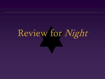 Review for Night. How Does Wiesel Show Themes? Self-preservation versus family commitment. Dignity in the face of inhuman cruelty. Struggle to maintain.