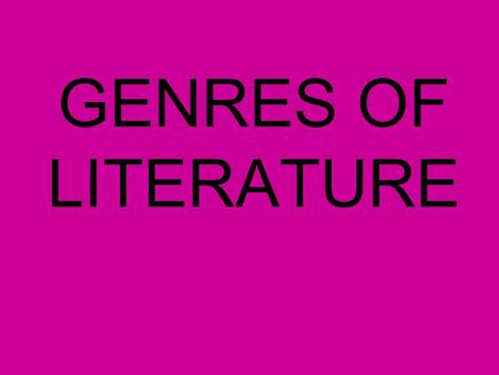 "GENRES OF LITERATURE Types of Fiction 1. Traditional- These are the oldest and most ""traditional"" types of fiction."