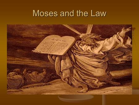 Moses and the Law. Egypt after Joseph New kings came to power New kings came to power Worried about the size of the Israelite population (feared they.