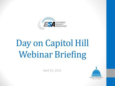 Day on Capitol Hill Webinar Briefing April 22, 2015.
